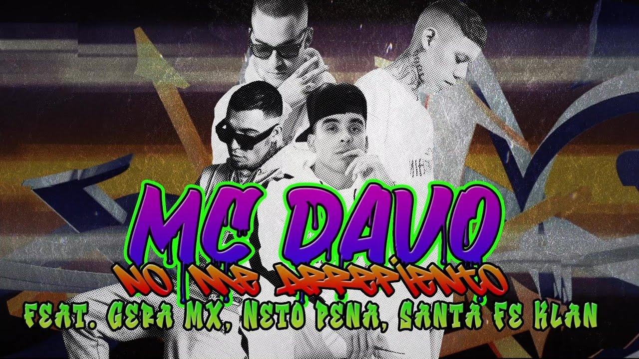 MC Davo - No Me Arrepiento (feat. Gera MX, Neto Peña, Santa Fe Klan) [Lyric Video]