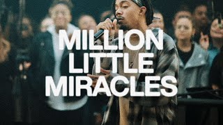 Million Little Miracles | Elevation Worship & Maverick City