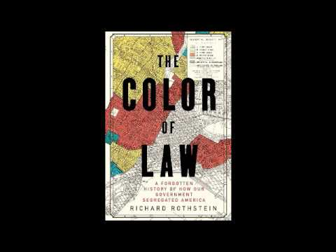 Richard Rothstein Interview The Color Of Law Youtube