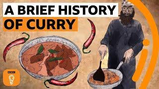 How curry from India conquered Britain | Edible Histories Episode 6 | BBC Ideas