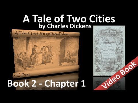 Book 02 - Chapter 01 - A Tale of Two Cities by Charles Dickens - Five Years Later