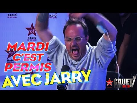 LE MARDI C'EST PERMIS AVEC JARRY