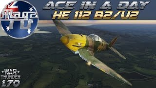 War Thunder - Ace in a day: He 112 B2/U2 Rare Premium - Realistic Battle