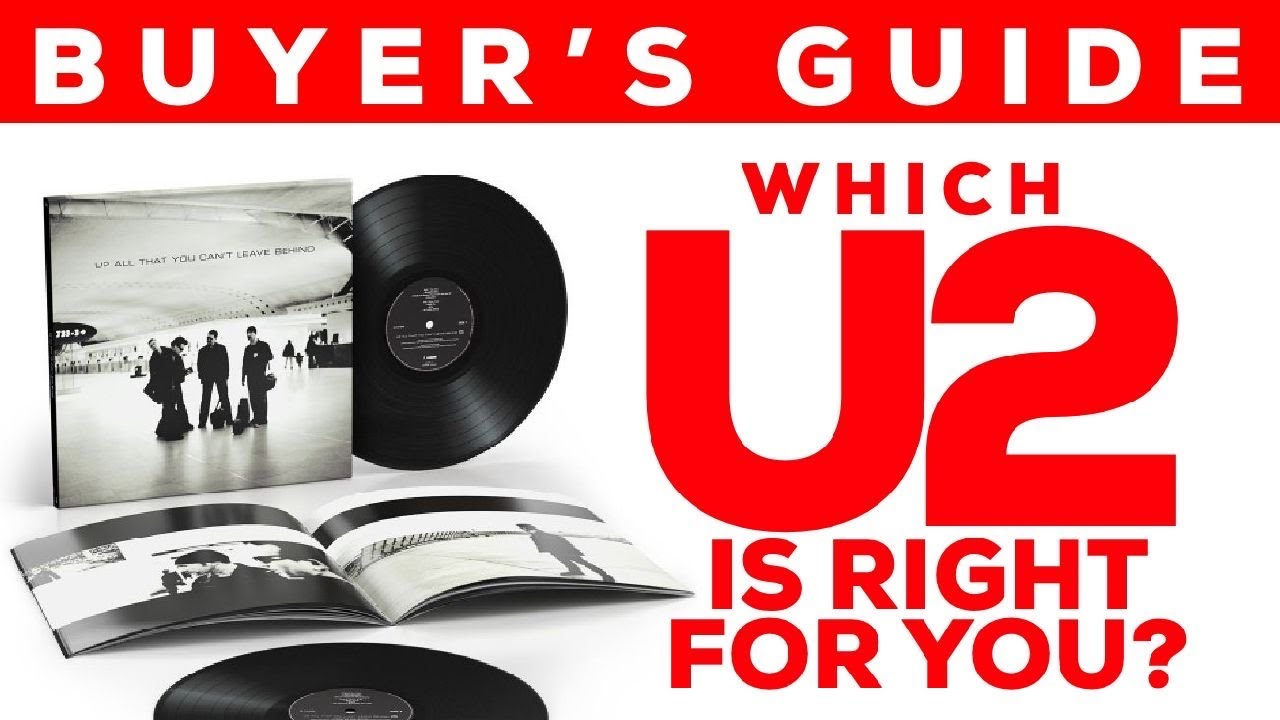 """BUYER'S GUIDE: Which NEW U2 """"All That You Can't Leave Behind"""" Deluxe Set Is Right For YOU?"""