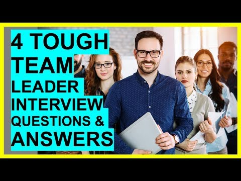 4 TOUGH TEAM LEADER Interview Questions And Answers! - YouTube