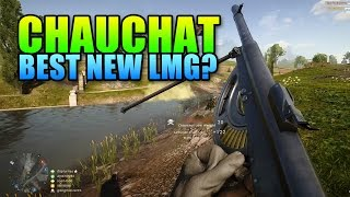 Chauchat The Best New LMG? Battlefield 1 Gun Review