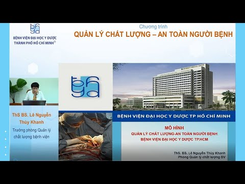 Mô hình Quản lý chất lượng – An toàn người bệnh tại Bệnh viện Đại học Y Dược TPHCM.