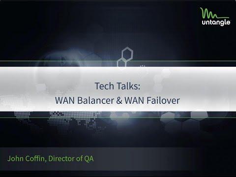 Tech Talks: WAN Balancer & WAN Failover