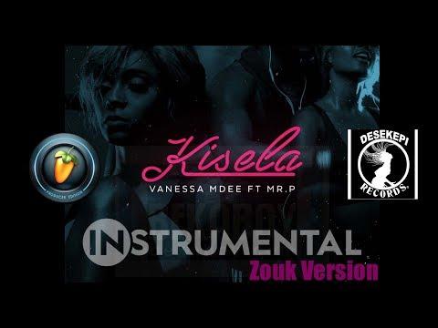 Vanessa Mdee - Kisela | Instrumental/Beat Zouk Version | Ft. Mr. P ( P-Square ) + FREE FLP