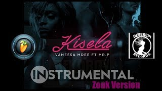 Vanessa Mdee - Kisela | Instrumental/Beat Zouk Version | Ft. Mr. P ( P-Square ) + FREE FLP