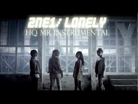 2NE1 (투애니원)/ Lonely ~HQ MR INSTRUMENTAL~