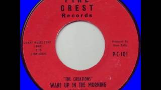Creations - Wake Up In The Morning / Strolling Through The Park - Pine Crest 101 - 1961