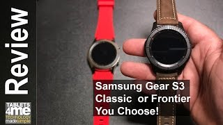 Samsung Gear S3 Classic or Frontier Can't Make Up Your Mind? Check this comparison out!