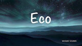Eco - Vazquez Sounds (Cover)