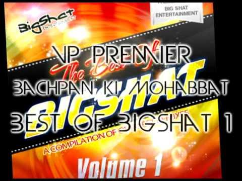 Vp Premier - Bachpan Ki Mohabbat - Best of Bigshat Volume 1