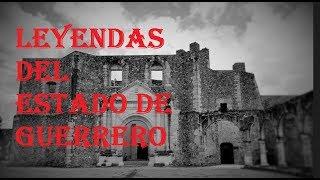 LEYENDAS DEL ESTADO DE GUERRERO