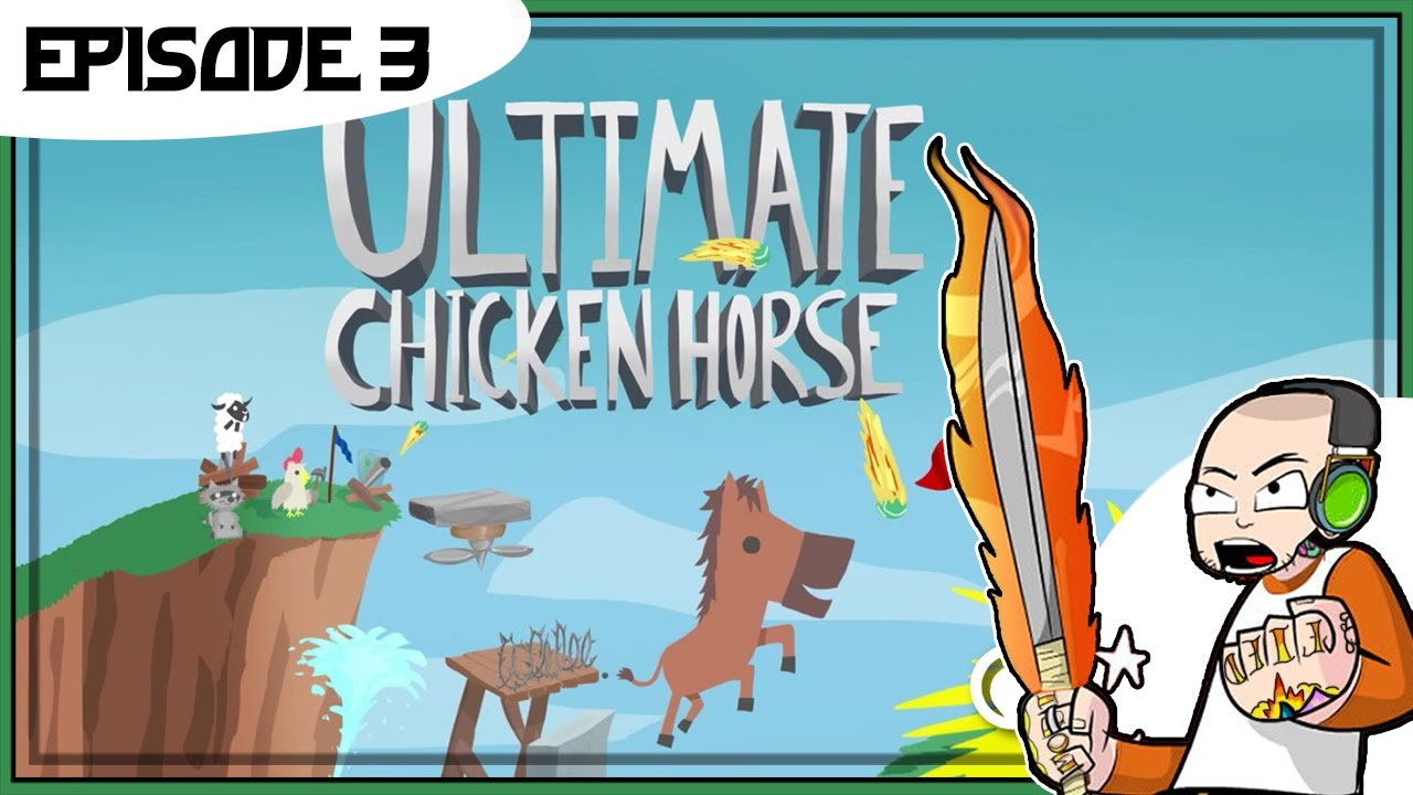 Ultimate Chicken Horse - Episode 3 - Stepping Up The ...
