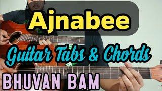 Ajnabee | Bhuvan  Bam | Easy Guitar Chords & Tabs Lesson | 2019