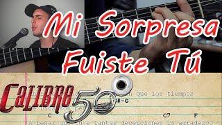 Mi Sorpresa Fuiste Tú - Calibre 50 - Guitarra Tutorial ft. Jose Esparza