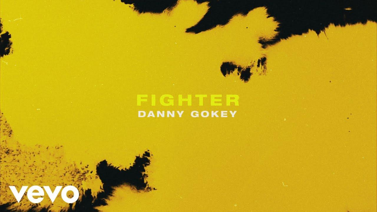 Danny Gokey - Fighter (Lyric Video)