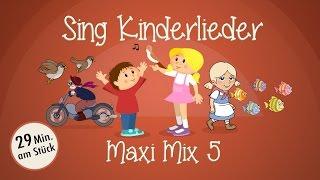 Sing Kinderlieder Maxi-Mix 5: Das ABC-Lied u.v.m. - Kinderlieder zum Mitsingen | Sing Kinderlieder