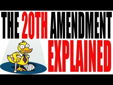 The 20th Amendment Explained: The Lame Duck
