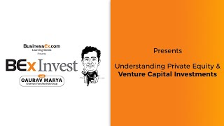 Episode 14-Understanding Private Equity & Venture Capital Investments