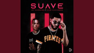 Download Suave (Remix) Mp3 and Videos