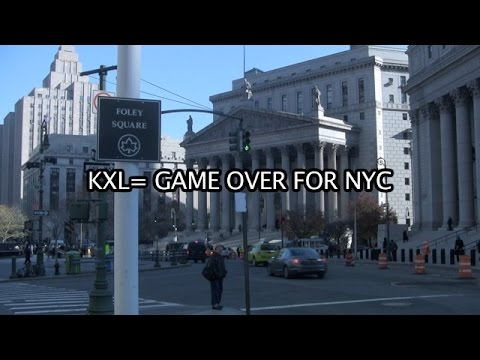 KXL=GAME OVER FOR NYC