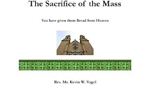 21 Sacrifice of the Mass: The Saints' Ship to Heaven