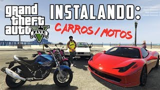 GTA V - Como instalar CARROS E MOTOS da vida real. (Replace)