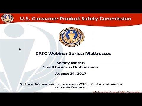 CPSC Small Business Office Webinar Series: Mattresses