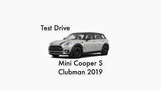 MINI Cooper S Clubman 2019 Test Drive !!!