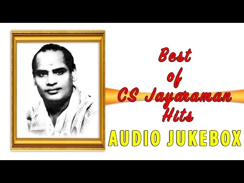 Top 10 songs of CS Jayaraman  Tamil Movie  Jukebox
