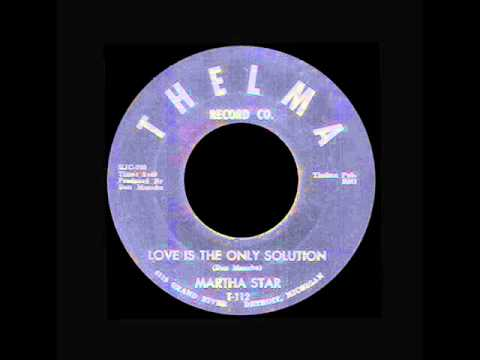Martha Starr - Love Is The Only Solution