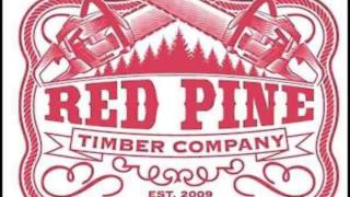 Red Pine Timber Co. Lonely Days