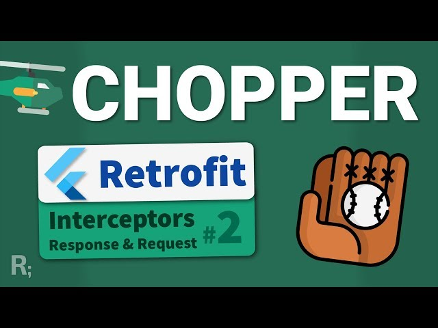 Chopper (Retrofit for Flutter) - #2 Interceptors - Dart HTTP Client Generator Tutorial