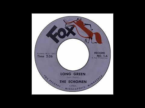 Echomen - Long Green