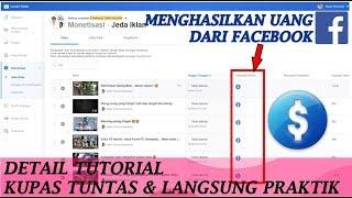 Cara Monetize Video Facebook - Detail Tutorial langsung Praktik