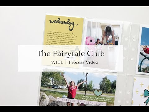 The Fairytale Club | Week In The Life Process Video