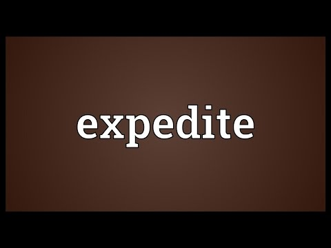 Expedite Meaning
