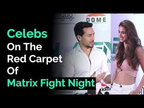 Tiger Shroff, Disha Patani & Others On Matrix Fight Night Red Carpet | Filmibeat