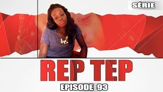 Rep Tep - Episode 93 (MBR)