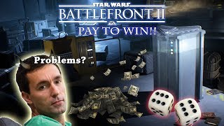 The Most Savage Man On Earth Rants: Star Wars Battlefront II loot boxes from Hell