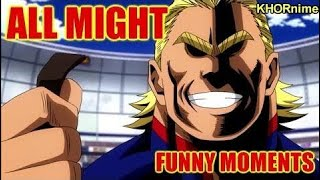 All Might EPICLY FUNNY Moments | Funniest Anime Moments | Boku no Hero Academia S1 & S2