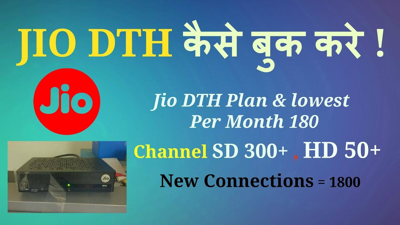 Reliance JIO DTH Set top box ! Month Plans Rs  180 Channels 300+ SD & 50+ HD