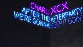 "Charli XCX Ft. Lil Yachty - ""After the Afterparty"" (Lyric Video)"