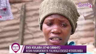 ENSI KULABA :Aisha Namukwaya yalwala ensigo n'ekibumba (0740-580641)
