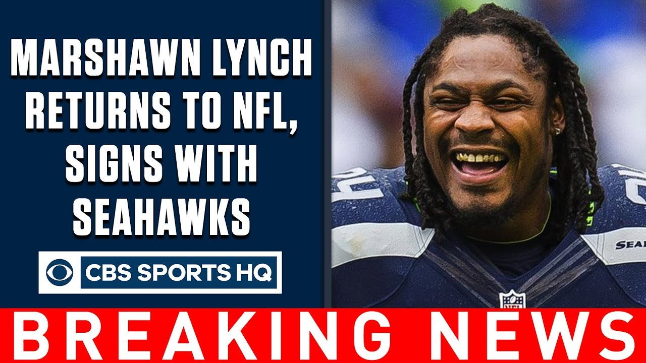 Marshawn Lynch agrees to deal with Seattle Seahawks | BREAKING NEWS | CBS Sports HQ