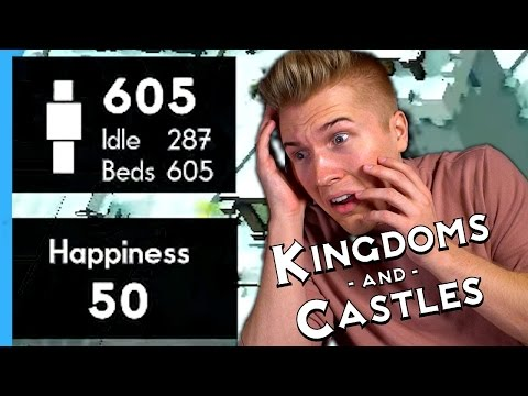 600+ POPULATION KINGDOM! | Kingdoms and Castles [ALPHA 4] Let's Play / Gameplay!
